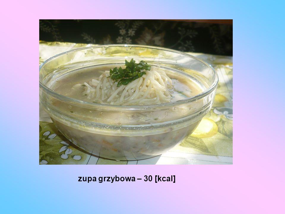 zupa grzybowa – 30 [kcal]